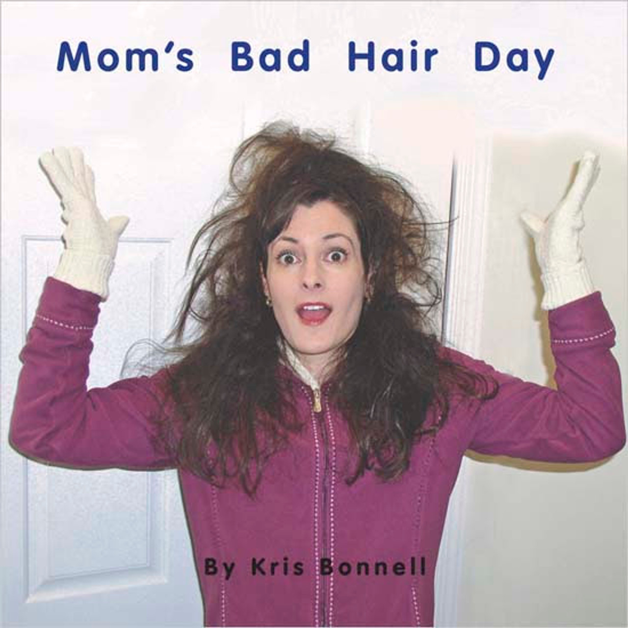 Mom's Bad Hair Day - Level E/7