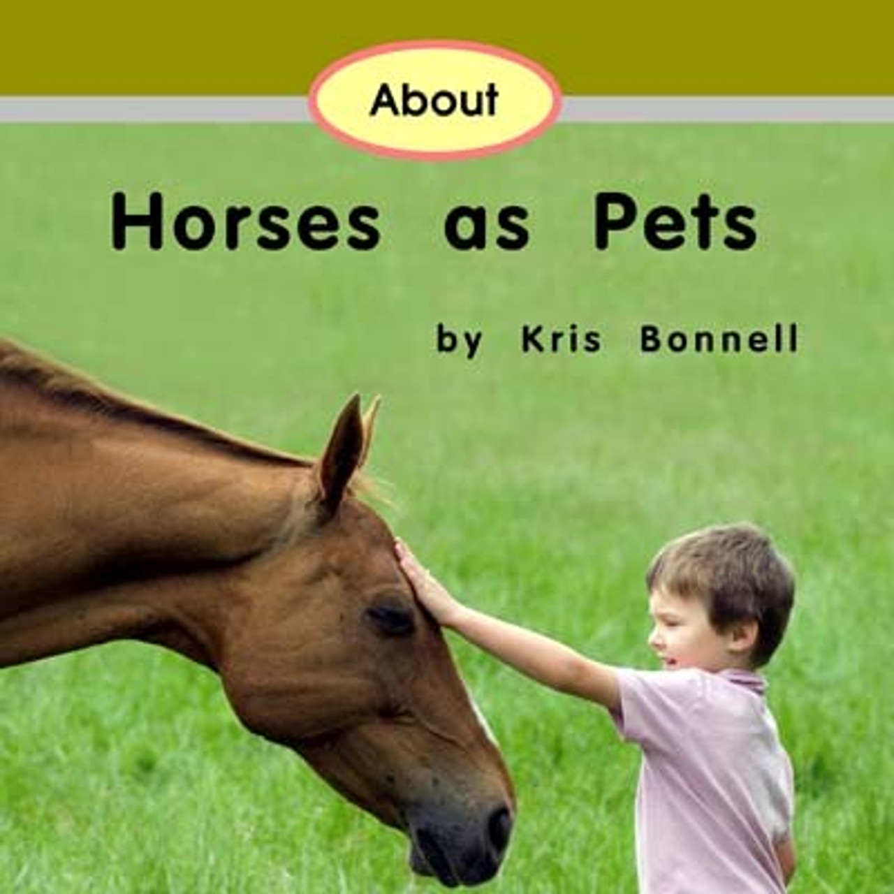 About Horses as Pets - Level D/7