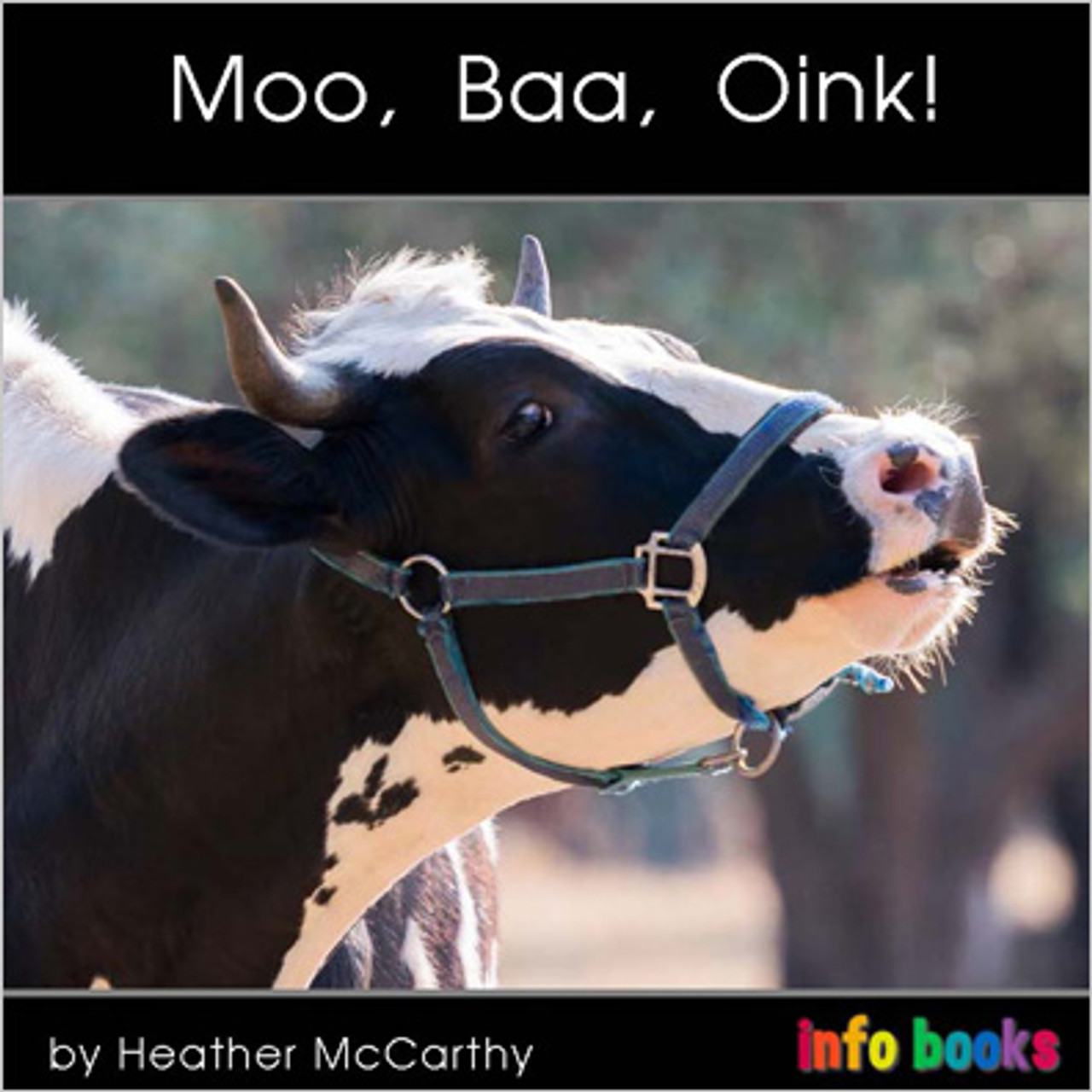 Moo, Baa, Oink! - Level B/2