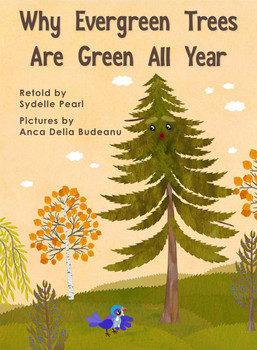 Why Evergreen Trees Are Green All Year - Level I/16