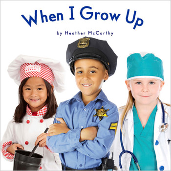 When I Grow Up - Level B/2