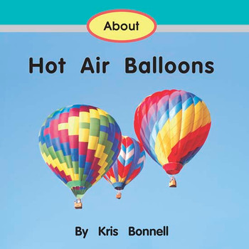 About Hot Air Balloons - Level E/10