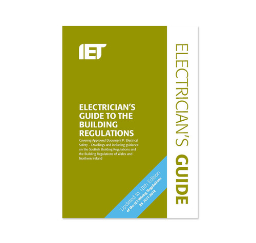 Electricians guide to the building regulations 18th edition