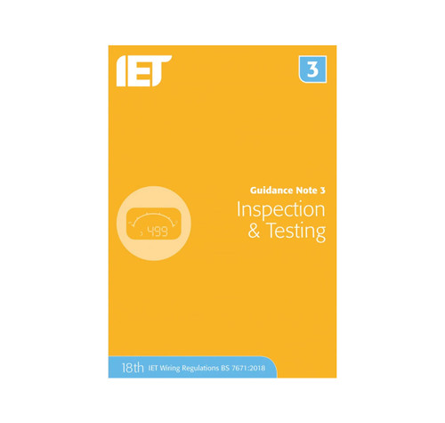 IET Guidance Note 3 Inspection and Testing