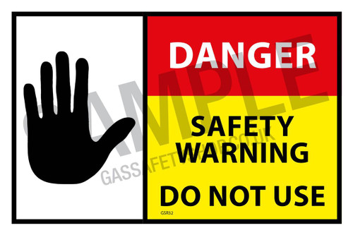 DANGER Safety Warning, Do Not Use SELF ADHESIVE (pack of 100)