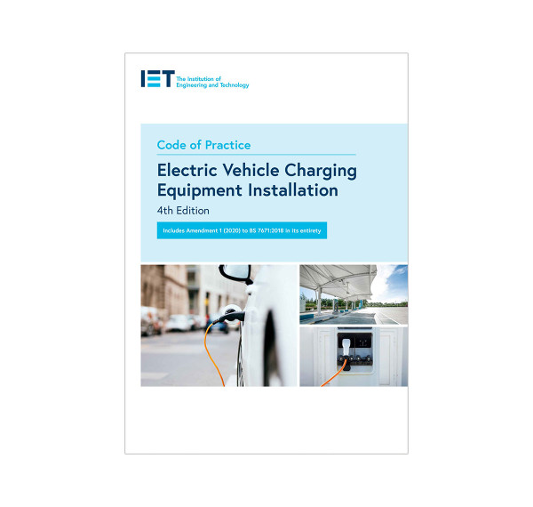 Code of Practice for Electric Vehicle Charging Equipment Installation, 4th Edition