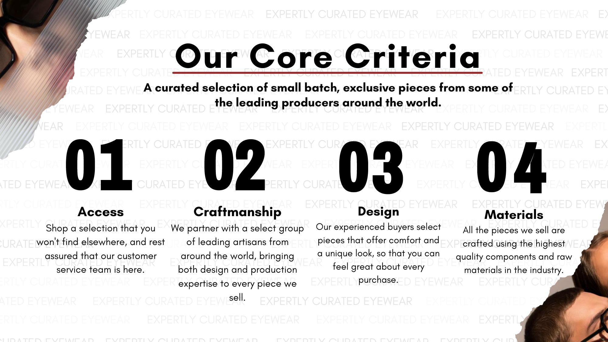 our core criteria