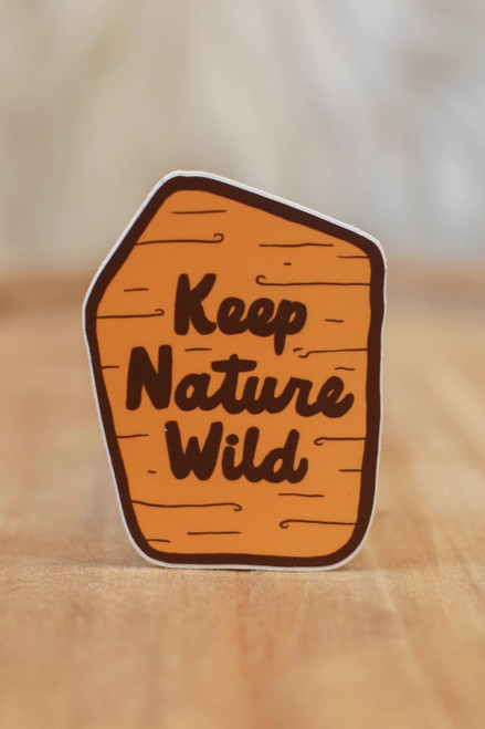 Keep Nature Wild Trail Sign Sticker