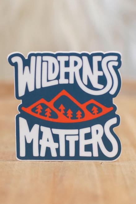 Wilderness Matters Sticker