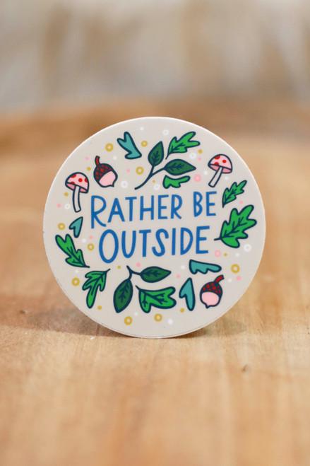 Rather Be Outside Mushroom Sticker
