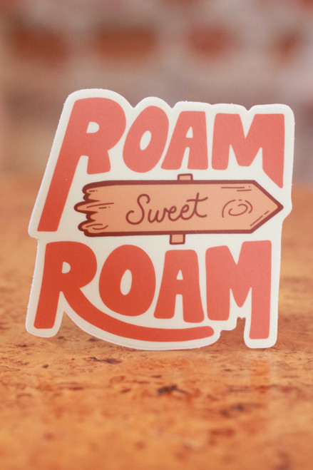 Roam Sweet Roam Sticker