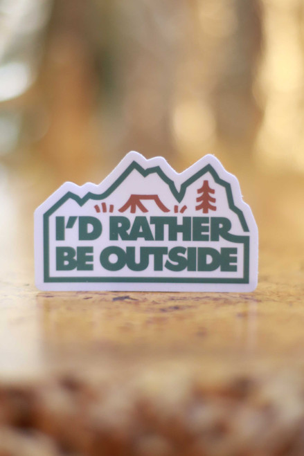 I'd Rather Be Outside Forest Sticker