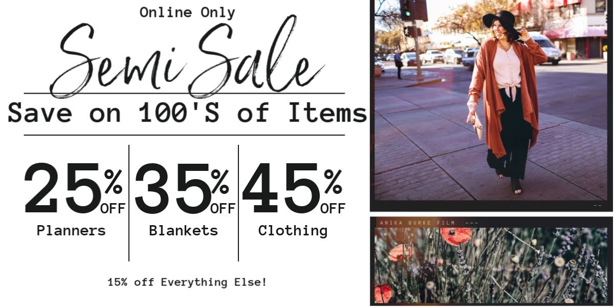 Save on 100's of Items when you shop the Anika Burke Semi Sale!