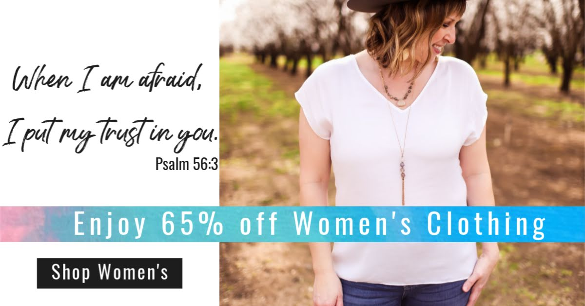 From Left To Right: Verse- When I am afraid,  I put my trust in you. Psalms 56:3, Lady in white blouse and jeans looking to right smiling, banner reading Enjoy 65% off women's clothing, black button saying