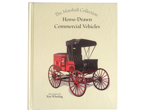 'The Marshall Collection'- Horse-Drawn Commercial Vehicles