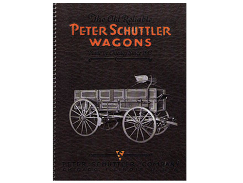 The Old Reliable Peter Schuttler Wagons