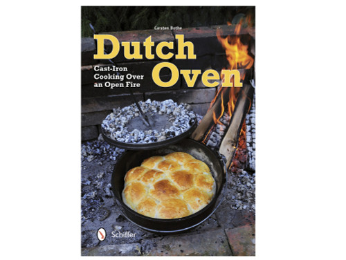 Dutch Oven-Cast Iron Cooking Over an Open Fire