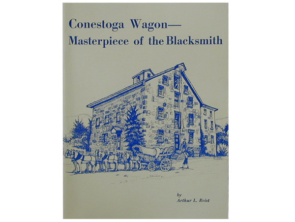 Conestoga Wagon - Masterpiece of the Blacksmith