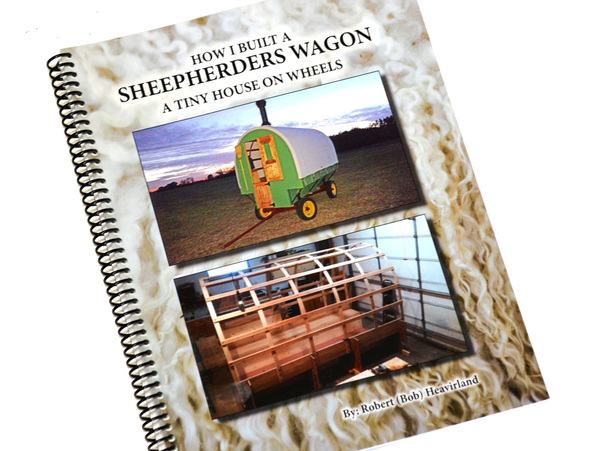 How I Built A Sheepherders Wagon