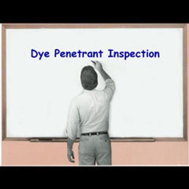 NDT Dye Penetrant Testing - Special