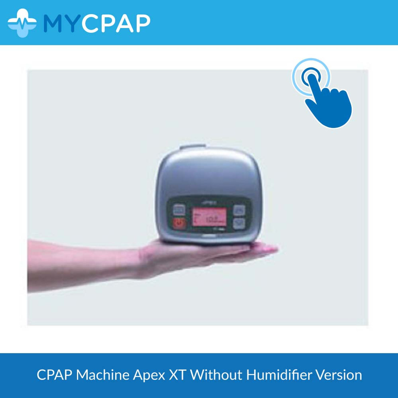 Apex XT CPAP Machine (without humidifier)