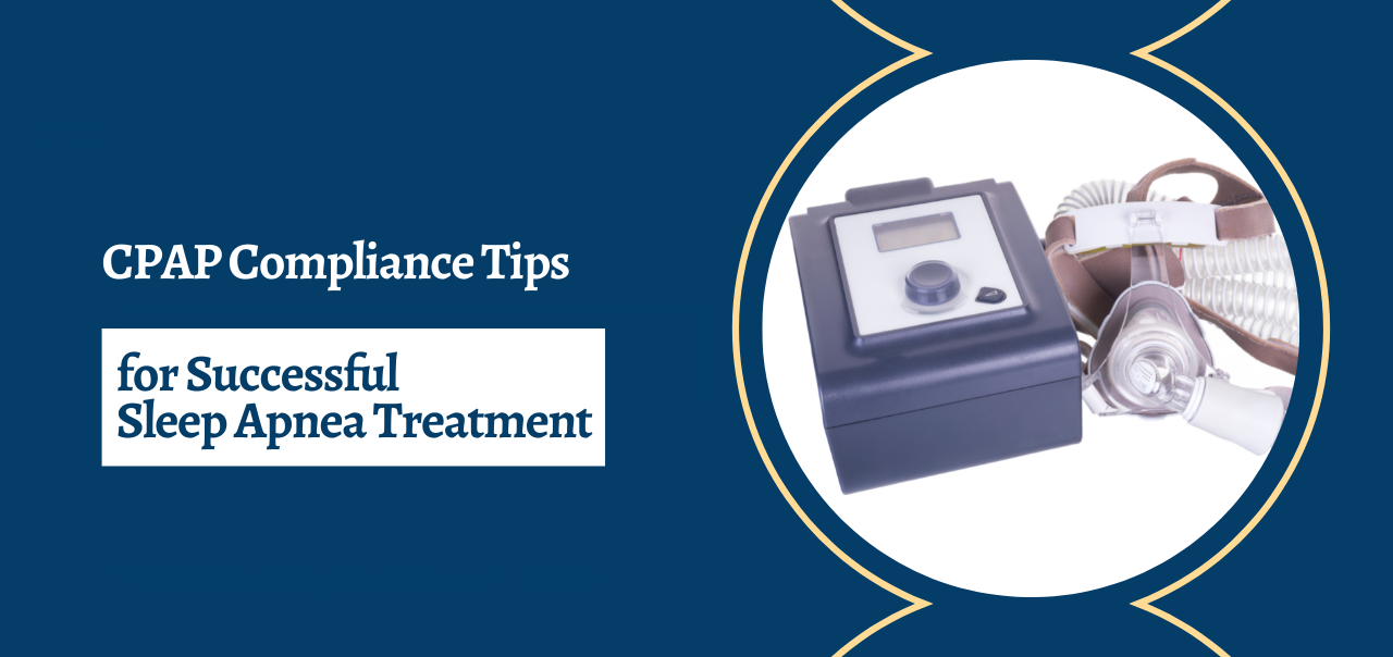 10 Tips of CPAP Compliance For Successful Sleep Apnea Treatment