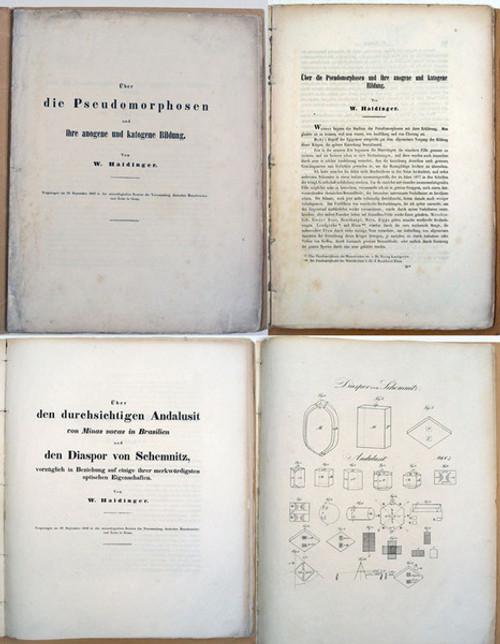 Rare Mineralogy Book: Haidinger, W.; Über die Pseudomorphosen. & Über den durchsichtigen Andalusit aus Brasilien & Über den Diaspor von Schemnitz. 1845.