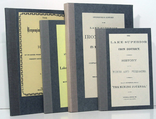 Swineford, Alfred P.: The Lake Superior Iron District. History of the Mines and Furnaces. Four works, 1869-1890.