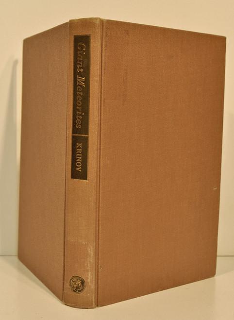 Rare Meteorite Book: Krinov, E. L.; Giant Meteorites. 1966.