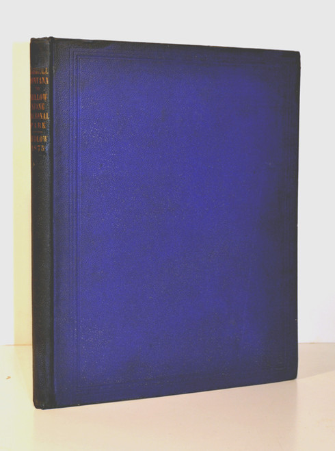 Rare Yellowstone Book: Ludlow, William; Report of a Reconnaissance from Carroll, Montana Territory, on the Upper Missouri, to the Yellowstone National Park, and return, made in the summer of 1875.