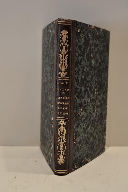 Rare Mineralogy Book: Hauy René Just; Trattato dei caratteri fisici delle pietre preziose per determinare quando sieno lavorate. Traduzione con note dell'abate..