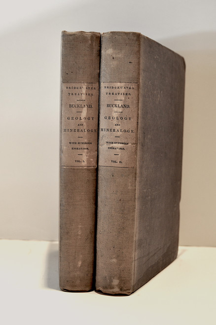 Buckland, William; Geology And Mineralogy Considered With Reference To Natural Theology. 2 vols. 1st American Printing.  Philadelphia, Carey, Lea And Blanchard, 1837.