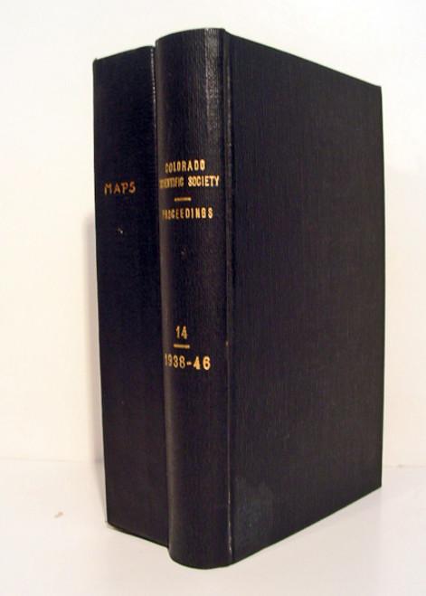 Burbank, W. S., Kelley, V. C., et.al. Colorado Scientific Society Proceedings, Vol. 14, No. 1 - 6. Denver, 1938-1946.