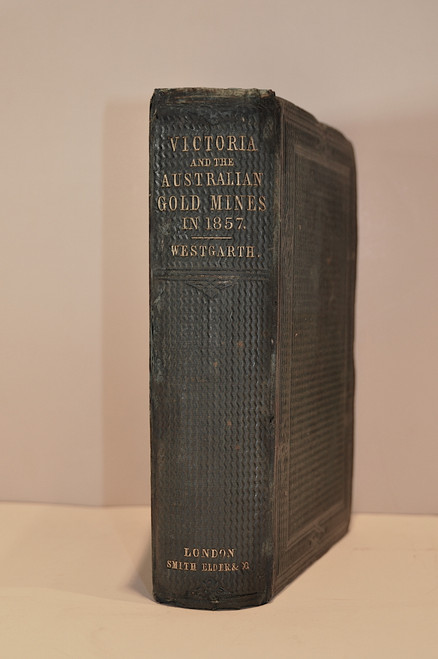 Westgarth, William; Victoria And The Australian Gold Mines In 1857.