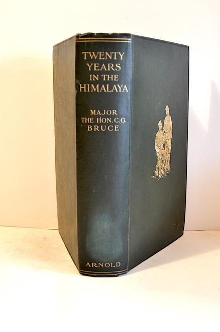 Bruce, Charles Granville; Twenty Years in the Himalaya. 1910