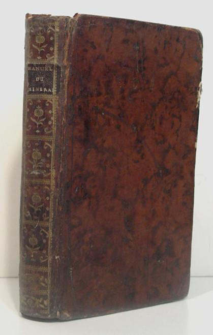 Book by Torbern-Olof-Bergman-Manuel du Mineralogiste, ou Sciagraphie du Regne Mineral, distribue d'Apres L'Analyse Chimique.-Paris-1784.