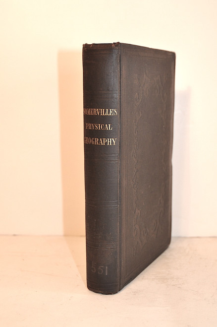 Somerville, Mary; Physical Geography. Philadelphia, Lea and Blanchard, 1848.