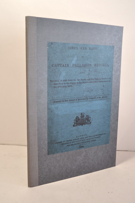 Palisser, John; Index and Maps to Captain Palisser's Reports…. London, 1865