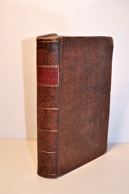 Gibson, Robert; A Treatise of Practical Surveying; which is Demonstrated from its First Principles. 1st American ed., 1796