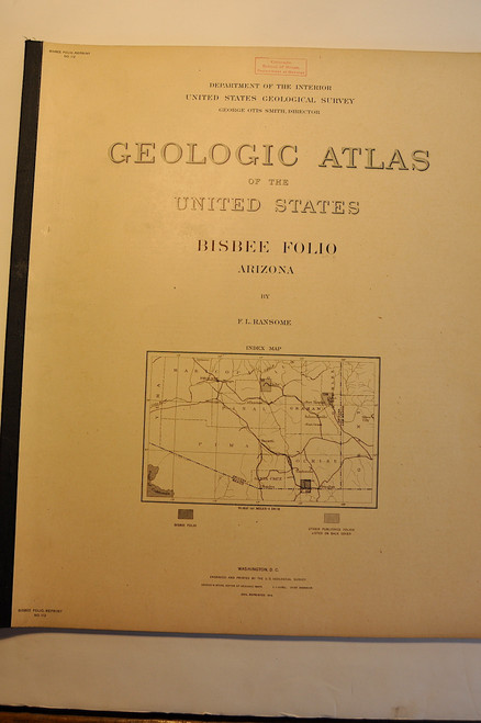 Ransome, F. L. & Smith, G. O.; Bisbee Folio, Arizona. Geologic Atlas Folio #112. Washington D. C., U.S. Geological Survey, 1914.