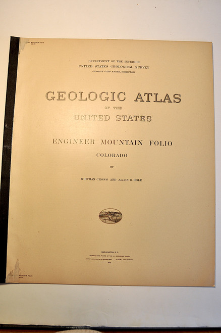 Cross, Whitman & Hole, Allen D.; Engineer Mountain Folio, Colorado. Geologic Atlas Folio #171. Washington D. C., U.S. Geological Survey, 1910.