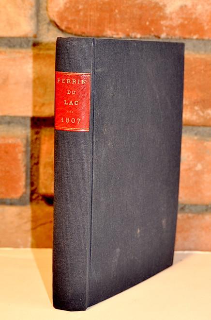 Perrin Du Lac, Francois Marie; Reise in die Beyden Louisianen under die wilden Volterschaften am Missouri..Wien, 1807