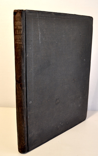 Powell, John Wesley; Report on the Lands of the Arid Region of the United States, with a More Detailed Account of the Lands of Utah, with Maps. 1879
