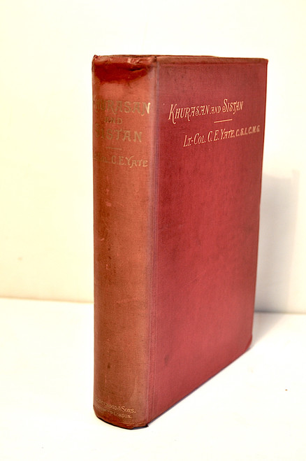 Yate, Sir Charles Edward, Khurasan and Sistan; London, William Blackwood & Sons, 1900.