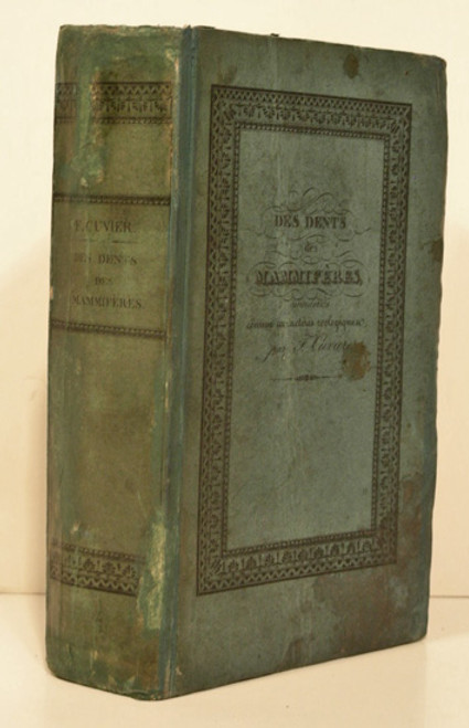 Rare zoology book :  Frederic Cuvier; Des Dents des Mammiferes Considerees comme Caracteres Zoologiques. 1825