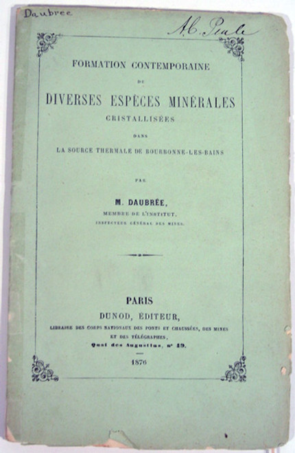 Rare Mineralogy Book, Gabriel Auguste Daubree; Formation Contemporaine de Diverses Especes Minerales