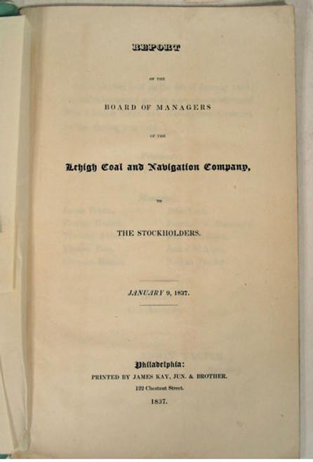 Rare Pennsylvania Anthracite Mining Report, Joseph Watson, Report of the Lehigh Coal and Navigation Company, 1837