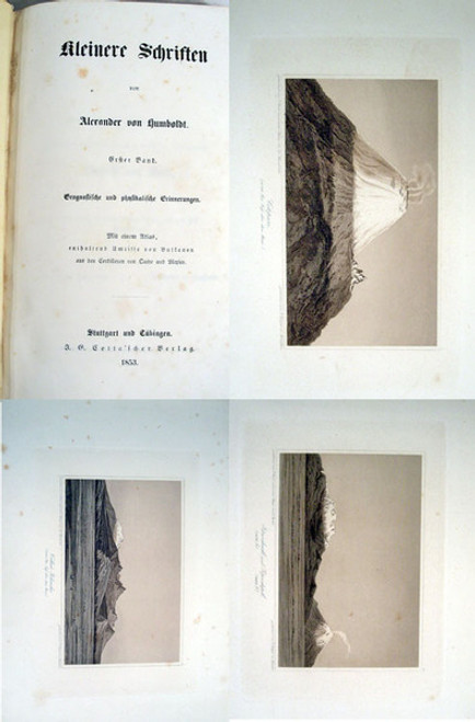 Rare Geology Book: Alexander von Humboldt; Kleinere Schriften. Mit Atlas Umrisse von Vulkanen aus den Cordilleren von Quito und Mexiko. 1853