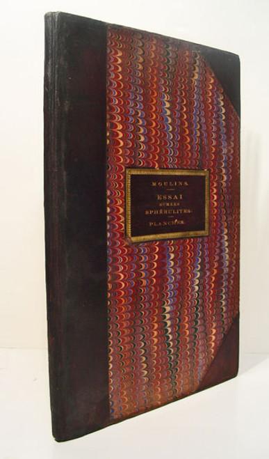 Rare Science Book: des Moulins, Charles, (Robert Alexandre des Moulins); Essai sur les sphérulites qui existent dans les collections de F. Jouannet..1826