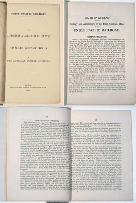 Rare Geology Book: Egleston, Thomas; Union Pacific Railroad. A Geological & Agricultural Survey of 100 miles West of Omaha. 1866